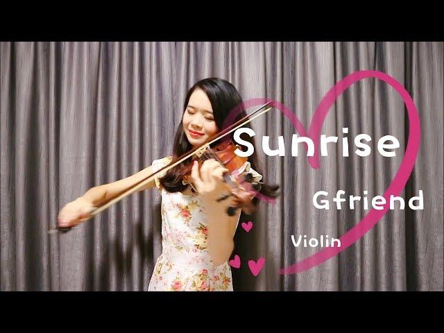 GFRIEND(여자친구) - Sunrise(해야) ☆Violin☆