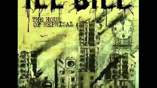 ILL BILL  - ONLY TIME WILL TELL(FT. NECRO,TECH N9NE & EVERLAST)