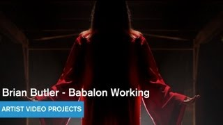Brian Butler - Babalon Working - Artist Video Projects - MOCAtv