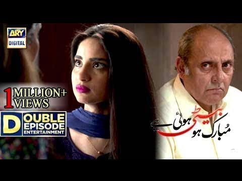 Mubarak Ho Beti Hui Hai - Episode 29 & 30 - 11th October 2017 - ARY Digital Drama