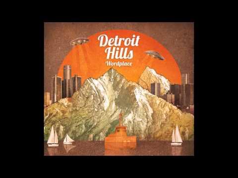 Detroit Hills - Falling Upward