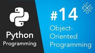 Python Programming #14 - Object-Oriented Programming