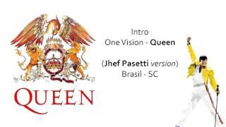 Queen - One Vision (Intro Jhef Pasetti Version)