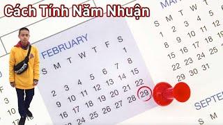 Năm Nhuận Là Gì ? | Cách Tính Năm Nhuận | Leap Year Calculation | TTN