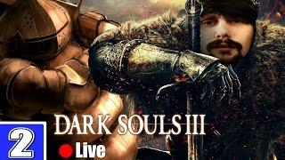Dark Souls 3 | Livestream #02 | BLIND PLAYTHROUGH