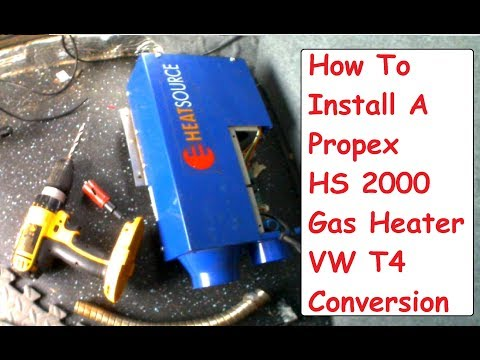 Propex HS2000 VW T4 Install Gas Heater Camper Conversion Propex Installation Guide