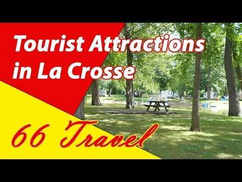 List 8 Tourist Attractions in La Crosse, Wisconsin | Travel to United States