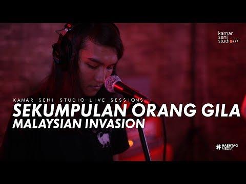 KSSLS #15 SEKUMPULAN ORANG GILA - MALAYSIAN INVASION