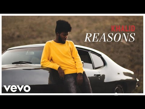 Khalid - Reasons (Official Audio)