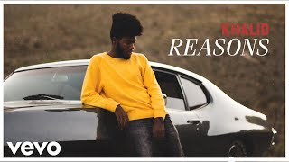 Watch Khalid Reasons video