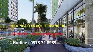 Bán kiot (ki ốt) chung cư nhà ở xã hội IEC Tứ Hiệp - Thanh Trì Giá rẻ