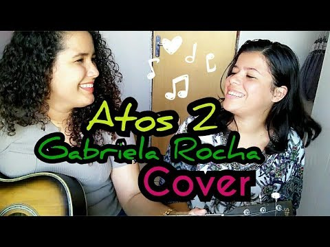 Atos 2 - Gabriella Rocha (Cover)