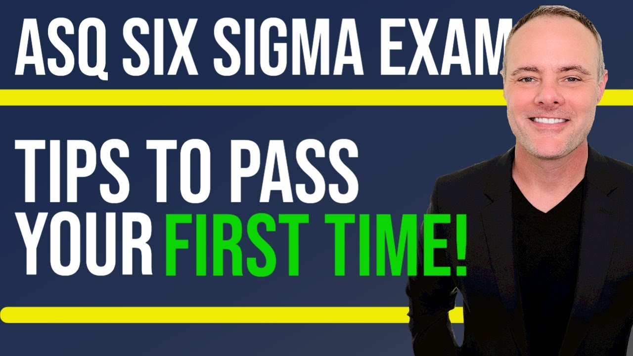 Six Sigma Black Belt Exam How To Pass Asq Ssbb Exam Youtube