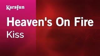 Karaoke Heaven's On Fire - Kiss *