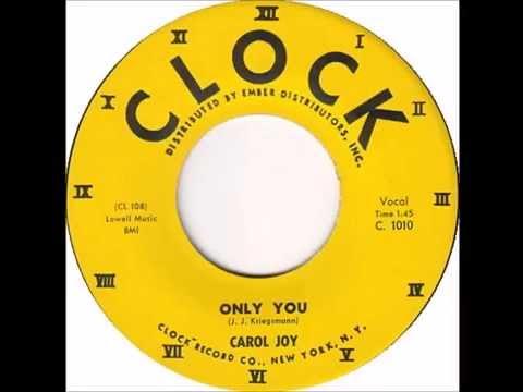 Carol Joy - Only You - Clock 1010 - (1959)