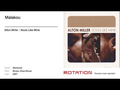 Alton Miller - Malakou