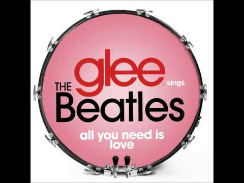 glee---all-you-need-is-love-(download-mp3-+-lyrics)