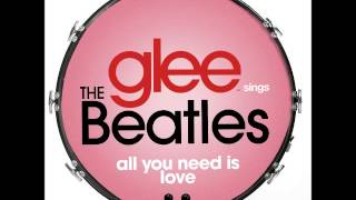 Glee - All You Need Is Love (DOWNLOAD MP3 + LYRICS)