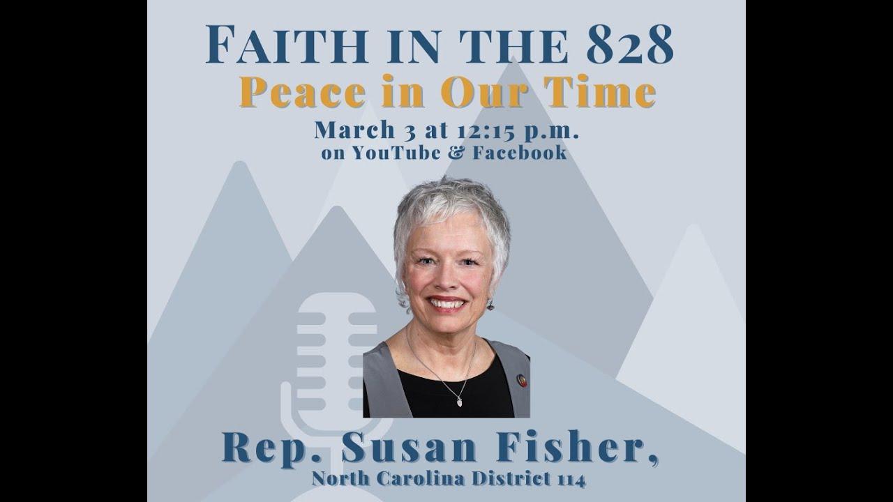 March 3 : Representative Susan Fisher, NC district 114