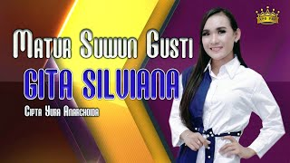 Gita Silviana - Matur Suwun Gusti