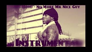 Ace Hood - No More Mr Nice Guy Instrumental