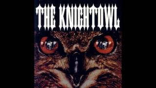 The Knightowl - Kill Me Ah Witness with download!!!