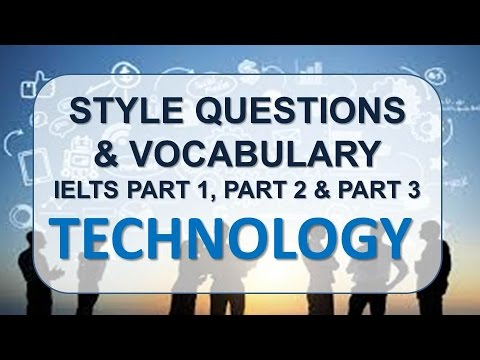 IELTS Speaking part 1, part 2, part 3 with vocabulary | Topic: Technology
