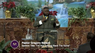 """Pastor Gregory Nelson: """"I'm Not Coming Back the Same"""" - January 18, 2020"""