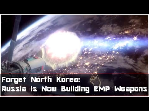 Russia Is Now Building EMP Weapons