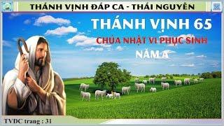 Thánh Vịnh 65 Thái Nguyên - Chúa Nhật VI Phục Sinh - Năm A