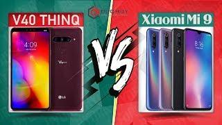 Xiaomi Mi 9 'ĐỐI ĐẦU' LG V40 ThinQ: Nên mua Flagship nào?