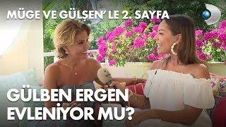 Gülben Ergen, sevgilisi Emre Irmak ile evleniyor mu? Müge ve Gülşen'le 2. Sayfa