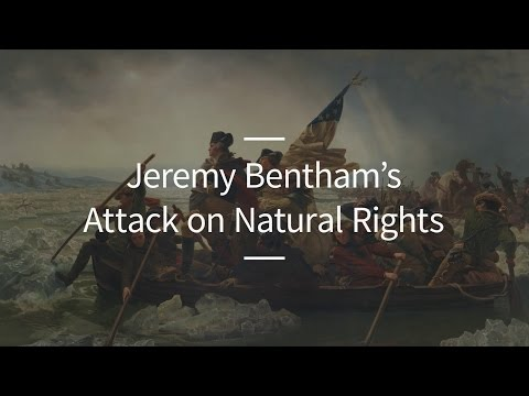 Excursions, Ep. 35: Jeremy Bentham's Attack on Natural Rights