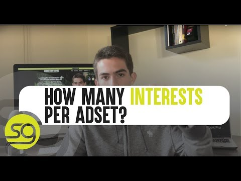 Facebook Ads - How Many Interests To Use Per Adset | #59