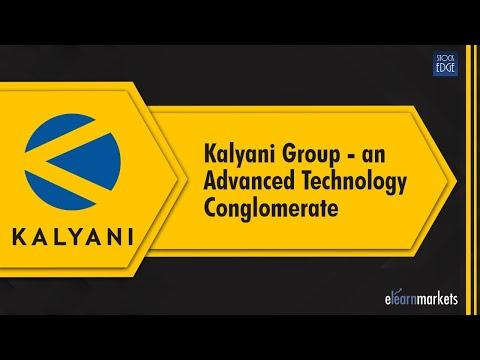 Kalyani Group - an Advanced Technology Conglomerate
