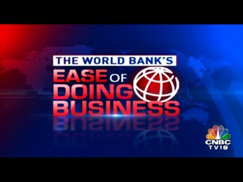THE WORLD BANK'S EASE OF DOING BUSINESS : India Ranks 77 This Year | CNBC-TV18 | November 1, 2018