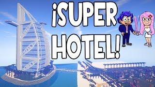 SUPER HOTEL EN MINECRAFT | BURJ AL ARAB (DUBAI) Y GANADOR DEL ESPECIAL 100.000 SUSCRIPTORES