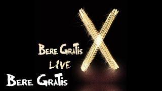 Bere Gratis - Vino Mai Aproape Live X