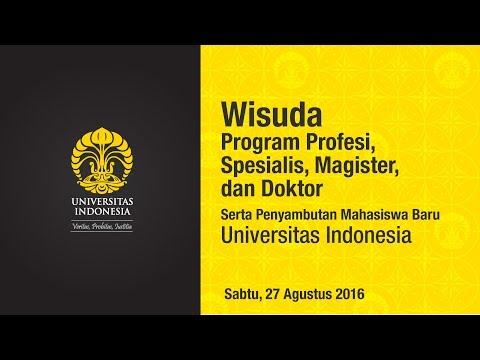 Wisuda UI Program Profesi, Spesialis, Magister dan Doktor Semester Genap 2016