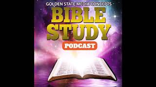 GSMC Bible Study Podcast Episode 98: 17th Sunday After Pentecost Part 2