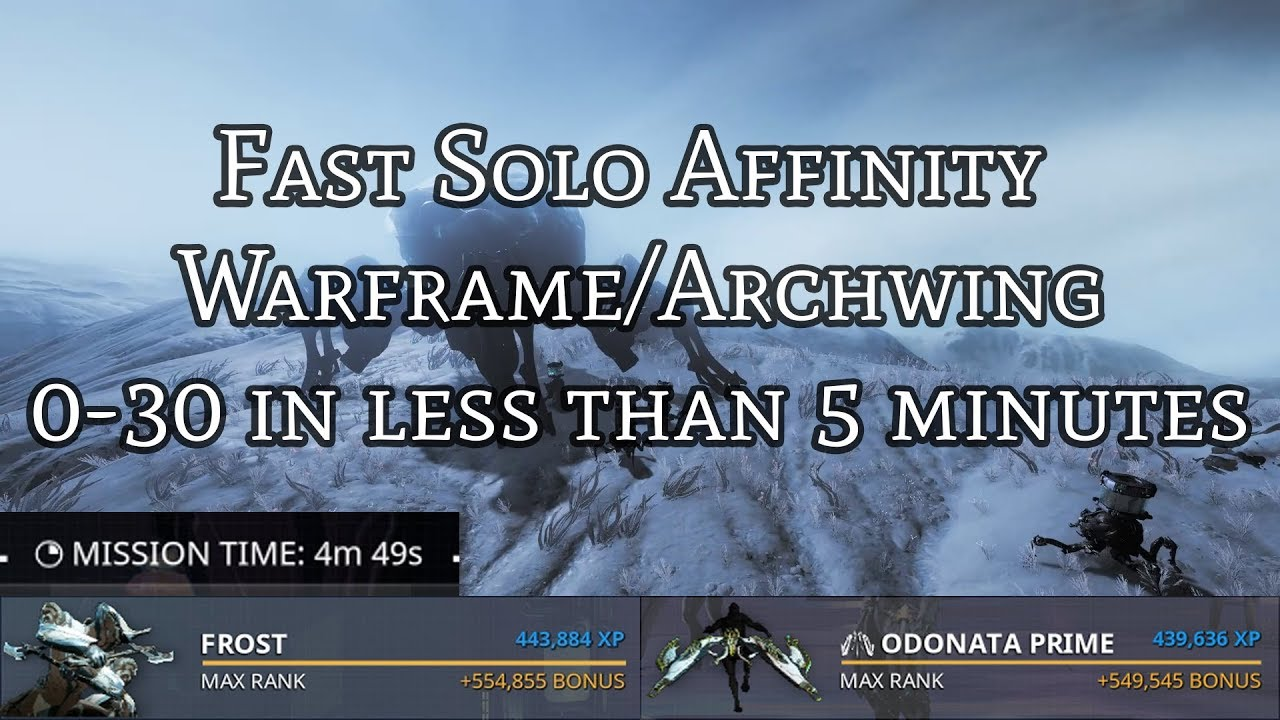 Warframe Best Way To Level Archwing 2019 OUTDATED) Fast Solo Affinity   Warframe & Archwing   Rank 30 in 7