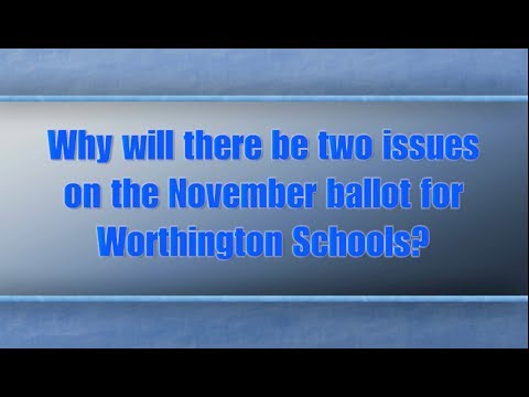 Why will there be two issues on the November ballot for Worthington Schools?