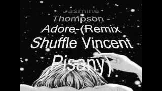 Jasmine Thompson Adore Remix Shuffle Vincent Pisany