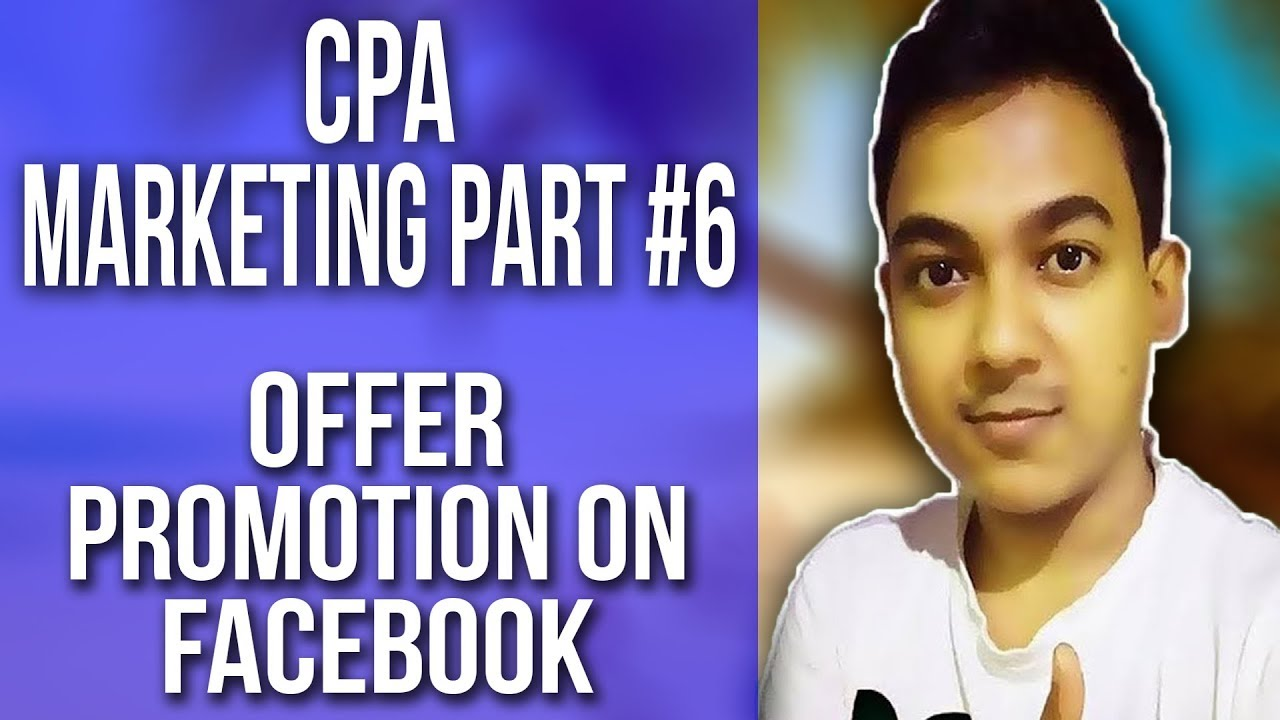 CPA Marketing Part #6 |CPA Offer Promotion On Facebook - Free Method| Full Tutorial