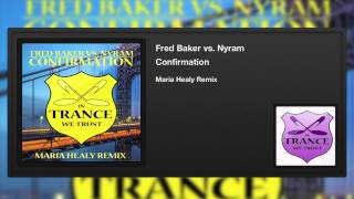 Fred Baker vs. Nyram - Confirmation (Maria Healy Remix)
