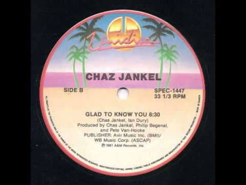 Chas Jankel Glad To Know You