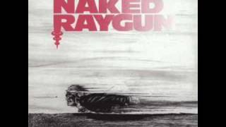 Naked Raygun- Soldier
