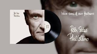 Phil Collins - We're Sons Of Our Fathers (2015 Remaster Official Audio)