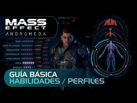 MASS EFFECT ANDROMEDA | GUÍA BÁSICA (HABILIDADES / PERFILES)