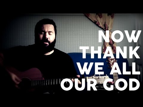 Now Thank We All Our God by Reawaken (Acoustic Hymn)